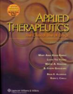 Applied Therapeutics: The Clinical Use of Drugs 9780781748452