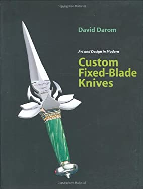 Art and Design in Modern Custom Fixed-Blade Knives 9780785822684