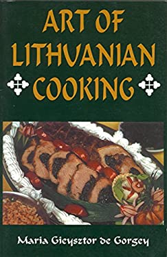 Art of Lithuanian Cooking 9780781808996