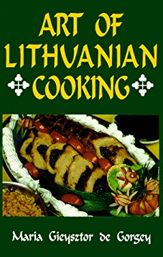 Art of Lithuanian Cooking 9780781806107