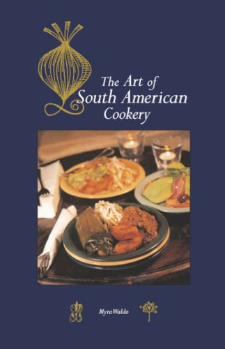 Art of South American Cookery 9780781804851