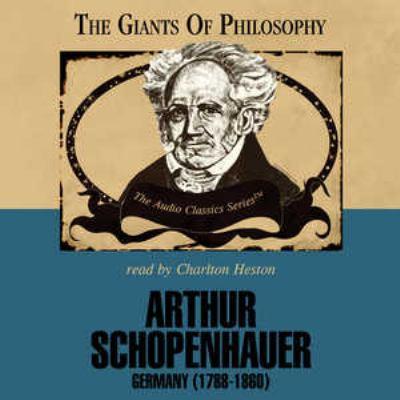 Arthur Schopenhauer: Germany (1788-1860) 9780786169405