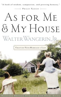 As for Me and My House: Crafting Your Marriage to Last 9780785266716