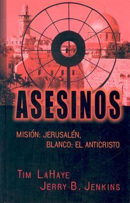 Asesinos: Mision: Jerusalen, Blanco: El Anticristo 9780786258833