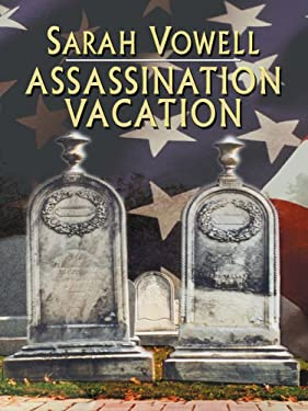 Assassination Vacation 9780786278527