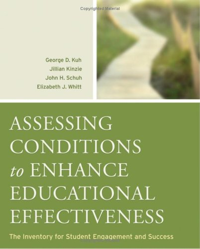 Assessing Conditions to Enhance Educational Effectiveness: The Inventory for Student Engagement and Success 9780787982201