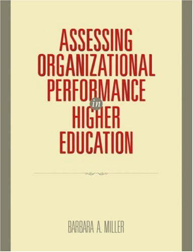 Assessing Organizational Performance in Higher Education 9780787986407