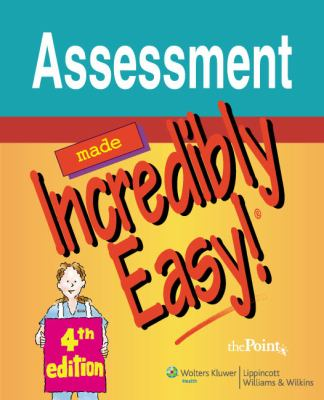 Assessment Made Incredibly Easy! 9780781779104