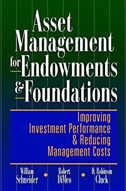 Asset Management for Endowments & Foundations 9780786310708