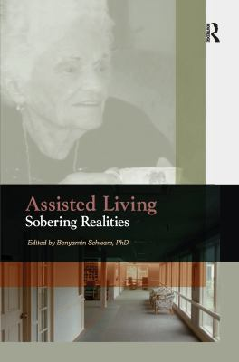 Assisted Living: Sobering Realities 9780789014436