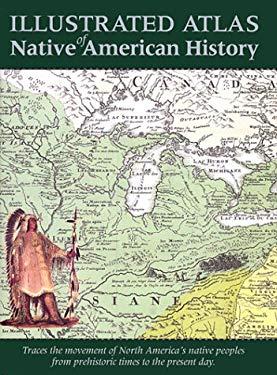 Atlas of Native American History 9780785811183