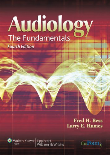 Audiology: The Fundamentals 9780781766432