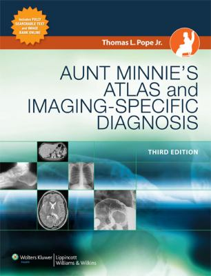 Aunt Minnie's Atlas and Imaging-Specific Diagnosis [With Online Access Code] 9780781787819