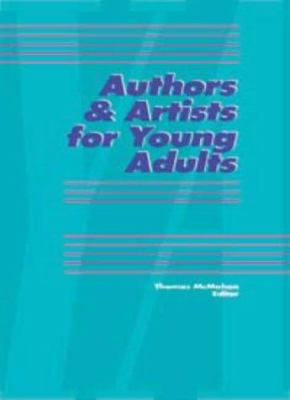 Authors & Artists for Young Adults: Volume 42 9780787646752
