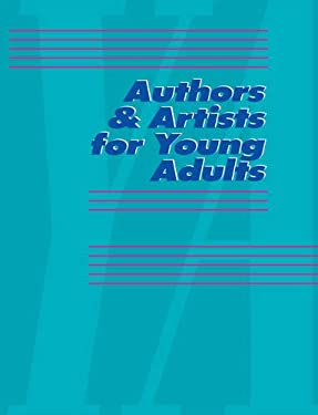Authors & Artists for Young Adults, Volume 81 9780787678005