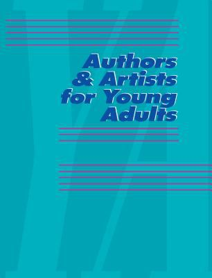 Authors & Artists for Young Adults, Volume 80 9780787677992