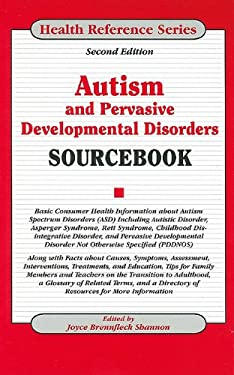 Autism and Pervasive Developmental Disorders Sourcebook 9780780811461