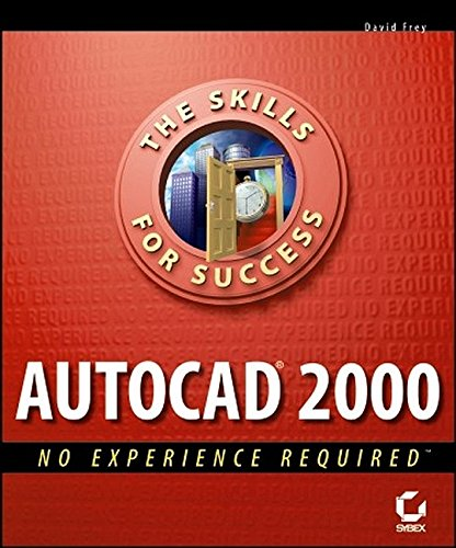 AutoCAD 2000 No Experience Required 9780782124989
