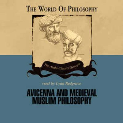Avicenna and Medieval Muslim Philosophy 9780786163861