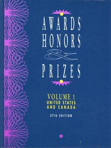 Awards, Honors & Prize, Volume 1: United States and Canada 9780787694838