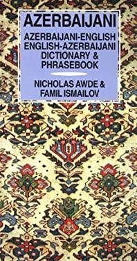 Azerbaijani-English/English-Azerbaijani Dictionary and Phrasebook 9780781806848