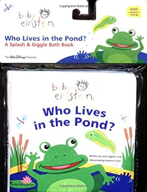 Baby Einstein Who Lives in the Pond? 9780786819102