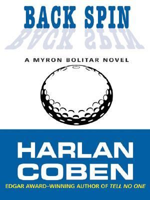 Back Spin: A Myron Bolitar Novel 9780786265596
