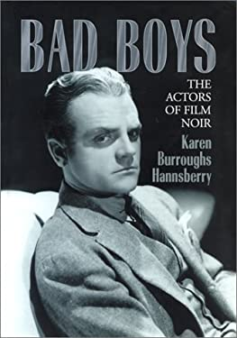 Bad Boys: The Actors of Film Noir 9780786414840