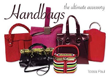 Handbags: The Ultimate Accessory 9780785825920