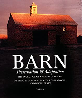 Barn: Preservation & Adaptation 9780789307941