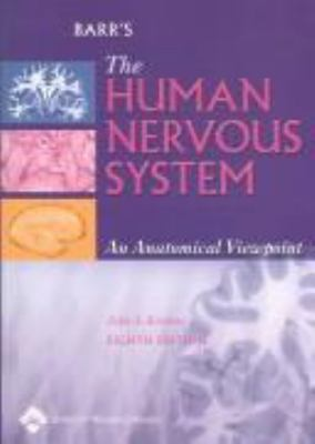 Barr's the Human Nervous System: An Anatomical Viewpoint 9780781751544