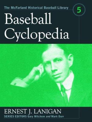 Baseball Cyclopedia 9780786418688