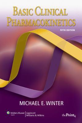 Basic Clinical Pharmacokinetics 9780781779036