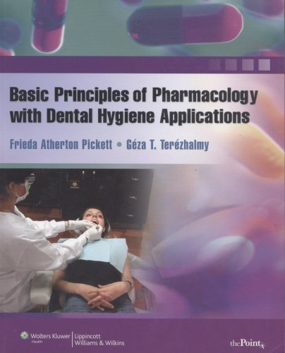 Basic Principles of Pharmacology with Dental Hygiene Applications 9780781765367