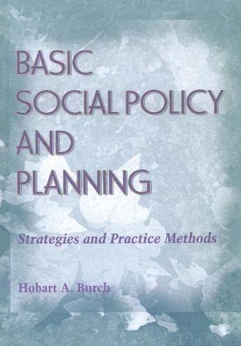 Basic Social Policy and Planning: Strategies and Practice Methods 9780789060266