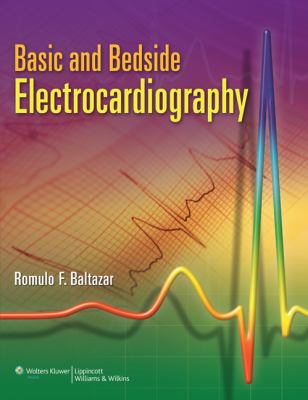 Basic and Bedside Electrocardiography 9780781788045
