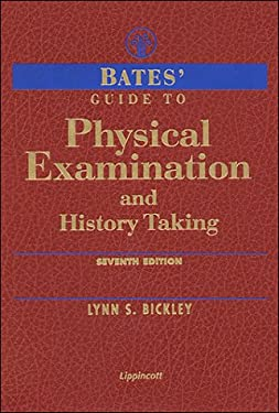 Bates' Guide to Physical Examination and History Taking 9780781716550