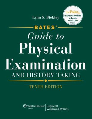 Bates' Guide to Physical Examination and History Taking [With Access Code] 9780781780582