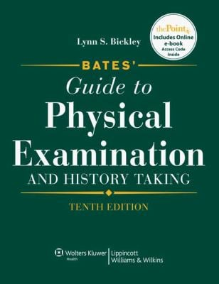 Bates' Guide to Physical Examination and History Taking [With Access Code]