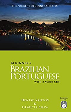 Beginner's Brazilian Portuguese [With 2 Audio CDs] 9780781812535