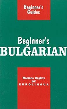 Beginner's Bulgarian 9780781803007