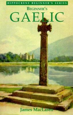 Beginner's Gaelic 9780781807265