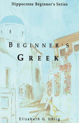 Beginner's Greek 9780781810012