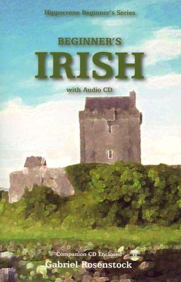 Beginner's Irish W/Audio CD [With 2 CDs] 9780781810999