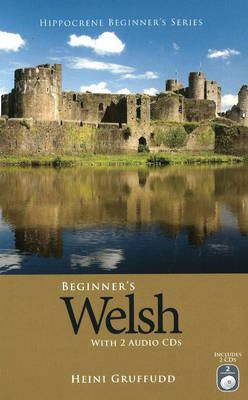 Beginner's Welsh [With 2 CDs] 9780781811606