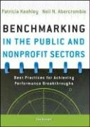 Benchmarking in the Public and Nonprofit Sectors: Best Practices for Achieving Performance Breakthroughs 9780787998318