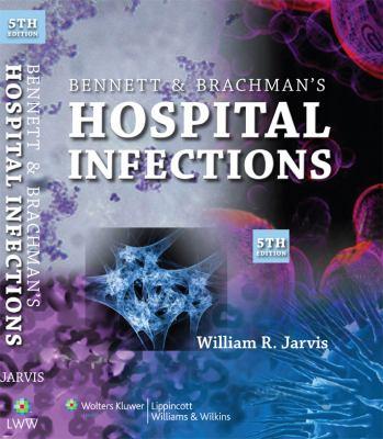 Bennett & Brachman's Hospital Infections 9780781763837