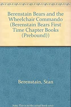 Berenstain Bears and the Wheelchair Commando