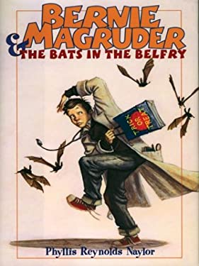 Bernie Macgruder and the Bats in the Belfry 9780786257393