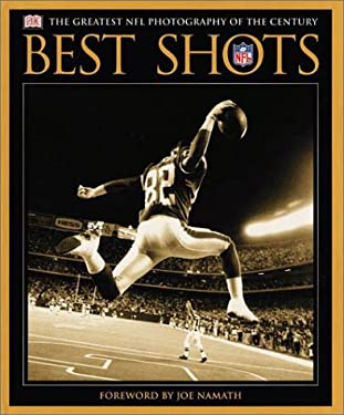 Best Shots: The Greatest NFL Photography of the Century